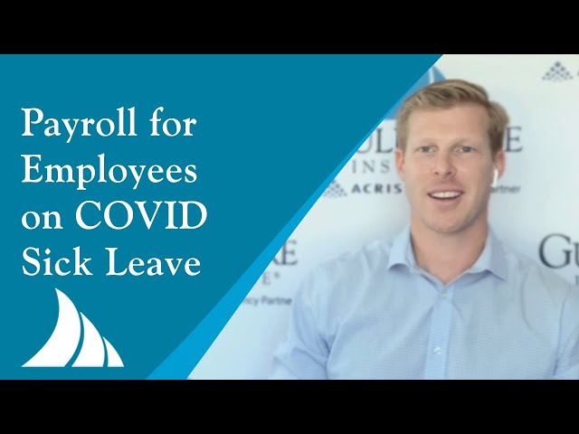 Payroll Considerations for Employees on COVID Sick Leave with Jeff Sanders