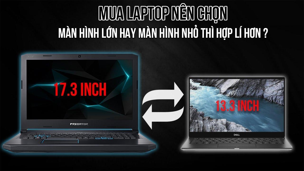 Tất Cả Những Gì Về Màn Hình Laptop Bạn Cần Biết