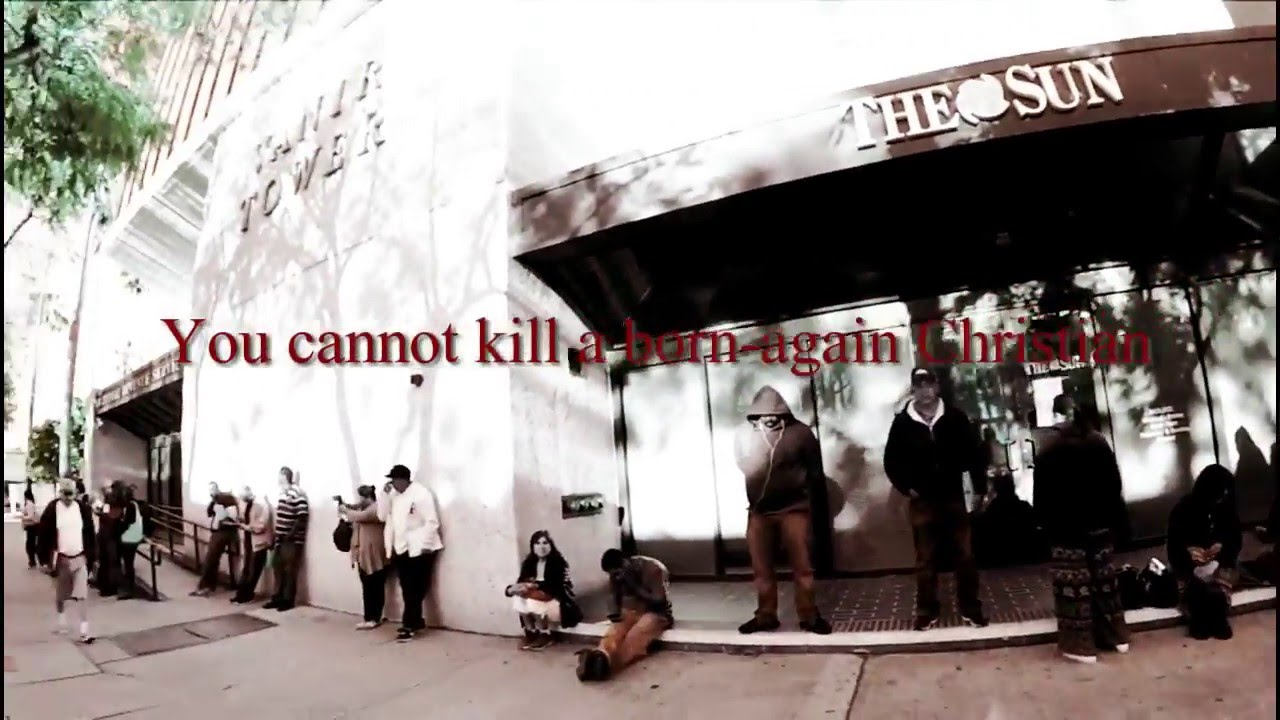 You cannot kill a born again Christian, you can only…