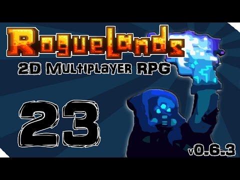 Roguelands - Episode 23 - Good Job Sean [Alpha 0.6.3  Multiplayer RPG   Let's Play]