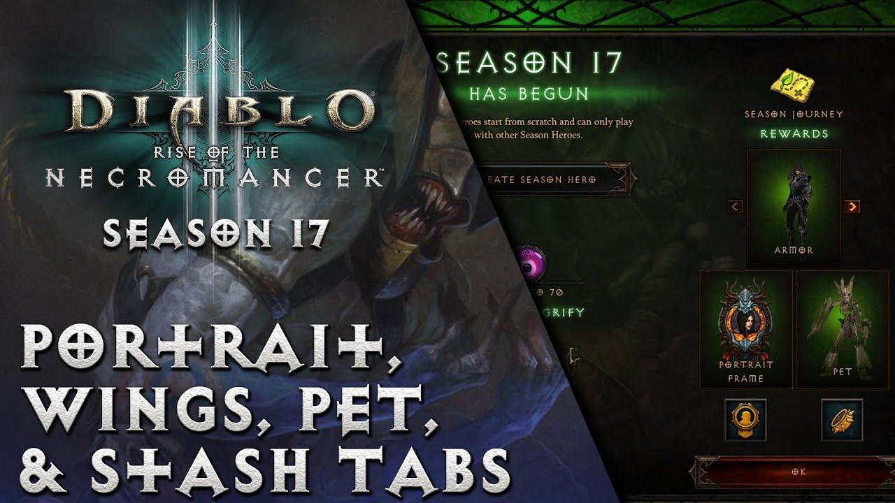 Diablo 3 - Season 17 Guide - Portrait, Wings, Pet, & Stash Tabs