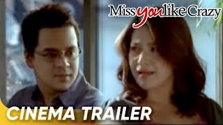Star Cinema's Miss You Like Crazy (Cinema Trailer)