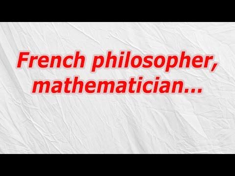 French philosopher, mathematician - CodyCross Crossword Answer
