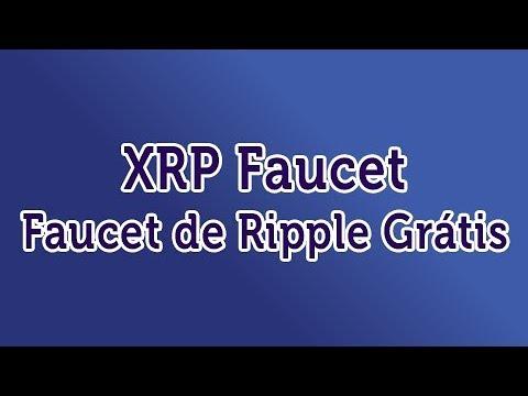XRP Faucet - Faucet de Ripple Grátis