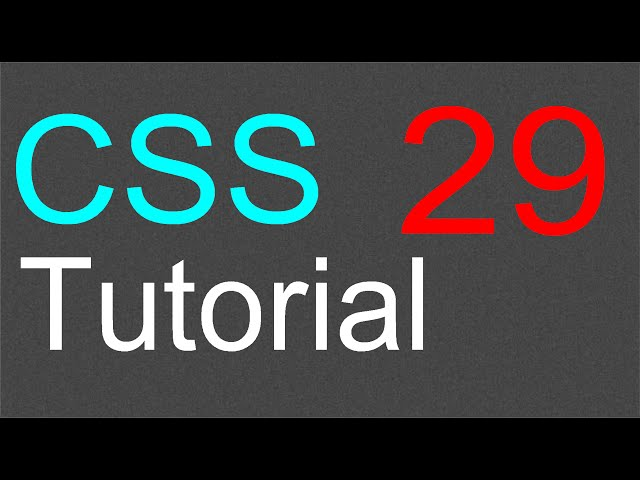 CSS Tutorial for Beginners - 29 - Special effects