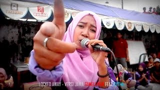"Video Locked Away - VERSI JAWA ""Ojo Lungo"" (live) download MP3, 3GP, MP4, WEBM, AVI, FLV Desember 2017"