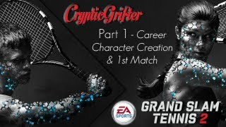 Grand Slam Tennis 2 - Part 1 Career Character Creation and 1st Match