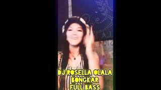 Download DJ remix terbaru 2020 BONGKAR feat DJ Rosella Olala full bass