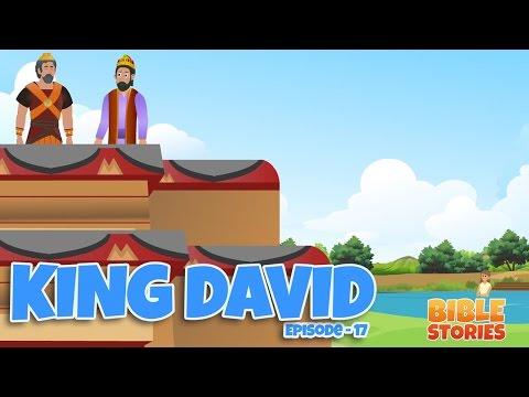 Bible Stories for Kids! King David (Episode 17)