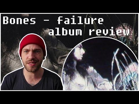BONES - FAILURE - ОБЗОР АЛЬБОМА / ALBUM REVIEW [ENG. SUBS]
