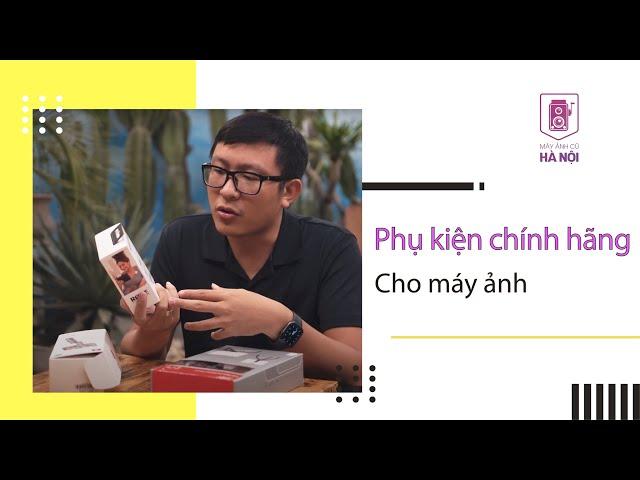[Kiên Nguyễn] Phụ kiện máy ảnh chính hãng ✔️ Mic Rode wireless go, Chân máy Joby ✔️ Máy ảnh cũ Hà Nội