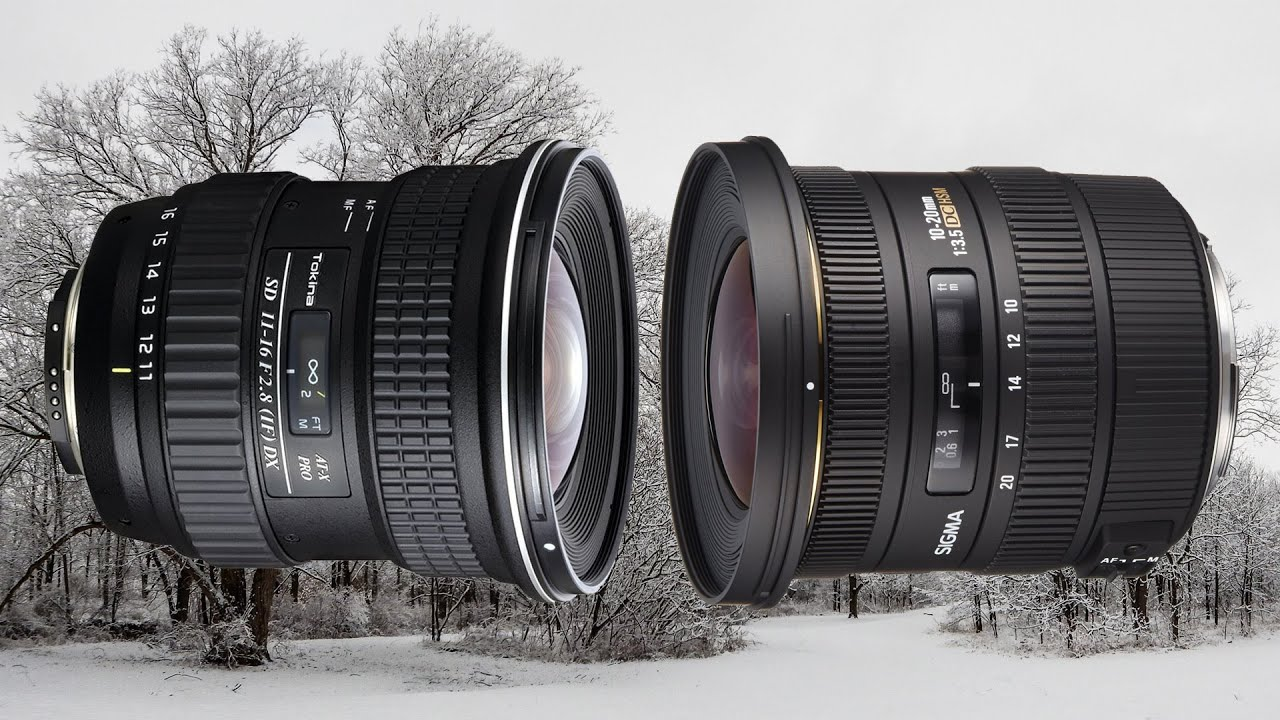 Tokina 11-16mm vs Sigma 10-20mm Ultra Wide Angle Lens UWA. Which One ...
