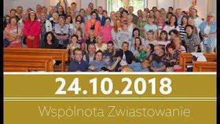 Spotkanie modlitewne wspólnoty Zwiastowanie - 24.10.2018 - Na żywo