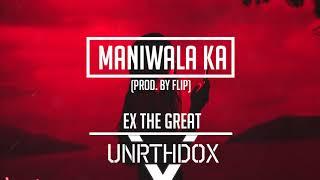 ExTheGreat - Maniwala (prod. by Flip)