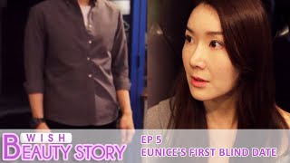 Wish Beauty Story EP5. Eunice