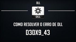 Como RESOLVER o ERRO D3DX9_43.DLL - 100% Funcional e Atualizado