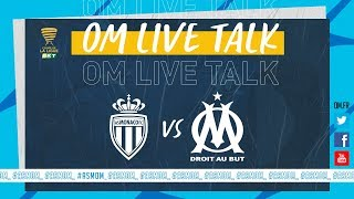VIDEO: Suivez en direct Monaco  OM à 20h00
