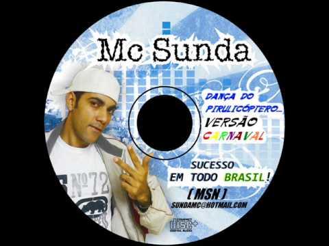 Mc Sunda - Dança do Pirulicóptero Versão Carnaval (Samba Funk)
