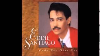 Eddie Santiago,tu me haces falta