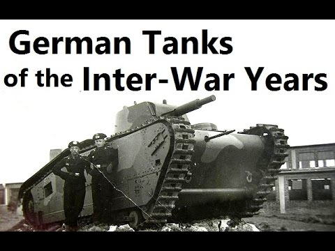 German Tanks of the Inter War Years 1920 to 1938 ( Before WW2 ...