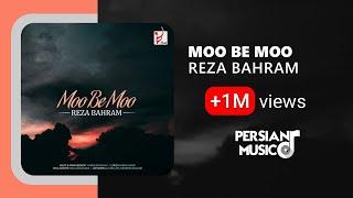 Reza Bahram - Moo Be Moo Persian Music || رضا بهرام - آهنگ فارسی مو به مو