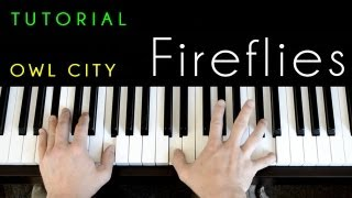 Owl City - Fireflies (piano tutorial & cover)