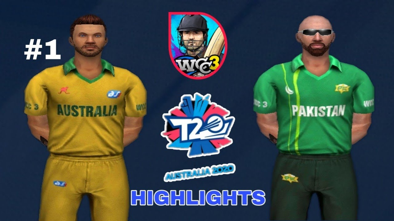 #1 Australia vs Pakistan T20 World Cup 2020 Match Highlights Wcc3 Gameplay