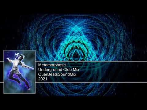 Metamorphosis - Underground Club Mix [2021]