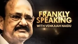 Frankly Speaking With Venkaiah Naidu - Exclusive Interview