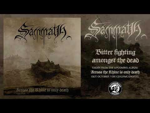 Sammath - Bitter fighting amongst the dead Mp3