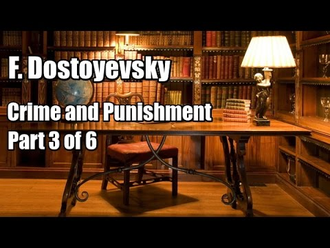 "F. Dostoyevsky ""Crime and Punishment"" (Part 3 of 6, Chapter 1-6). Audiobook"