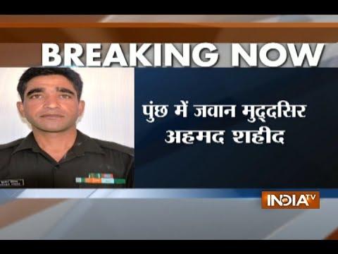 Jammu and Kashmir: Pak violates ceasefire in Poonch, 1 army-jawan martyred