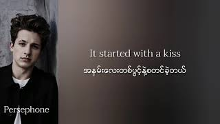 Charlie Puth - Cheating on you | Myanmar subtitles ( Lyrics )