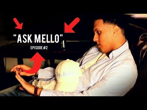 """Lightskins vs Darkskins? """"Ask Mello"""" Episode #2"""