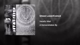 Ghost Lover/Coincé