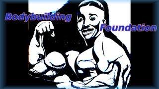 Bodybuilding Foundation - Bodybuilding Tips To Get Big