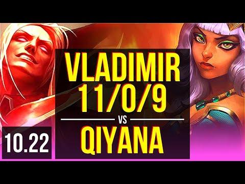 VLADIMIR vs QIYANA (MID) | 11/0/9, 67% winrate, Legendary | KR Master | v10.22
