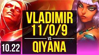 VLADIMIR vs QIYANA (MID)   11/0/9, 67% winrate, Legendary   KR Master   v10.22