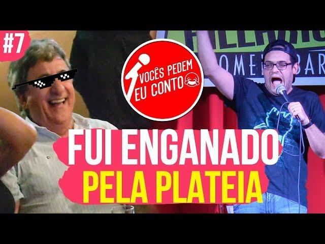 FUI ENGANADO PELA PLATEIA - VOCÊS PEDEM EU CONTO. SANTO ANDRÉ # 7