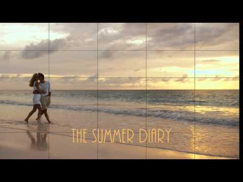 Summer Diary Trailer
