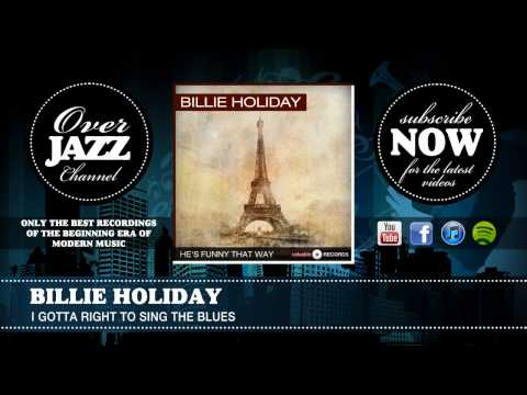 Billie Holiday - I Gotta Right To Sing The Blues (1939) mp3