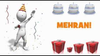 HAPPY BIRTHDAY MEHRAN!