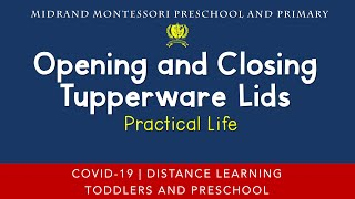 Montessori Practical Life Presentation - Opening and Closing Tupperware Lids