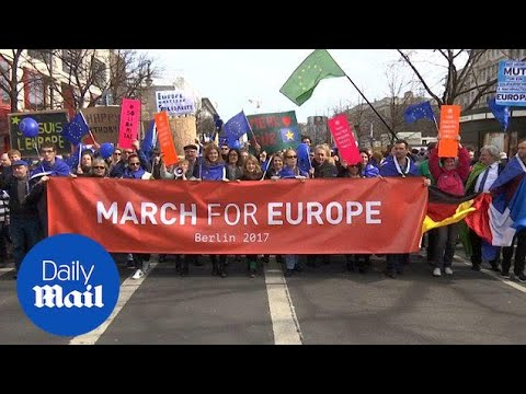 Thousands join the 'March for Europe' on the streets of Berlin - Daily Mail