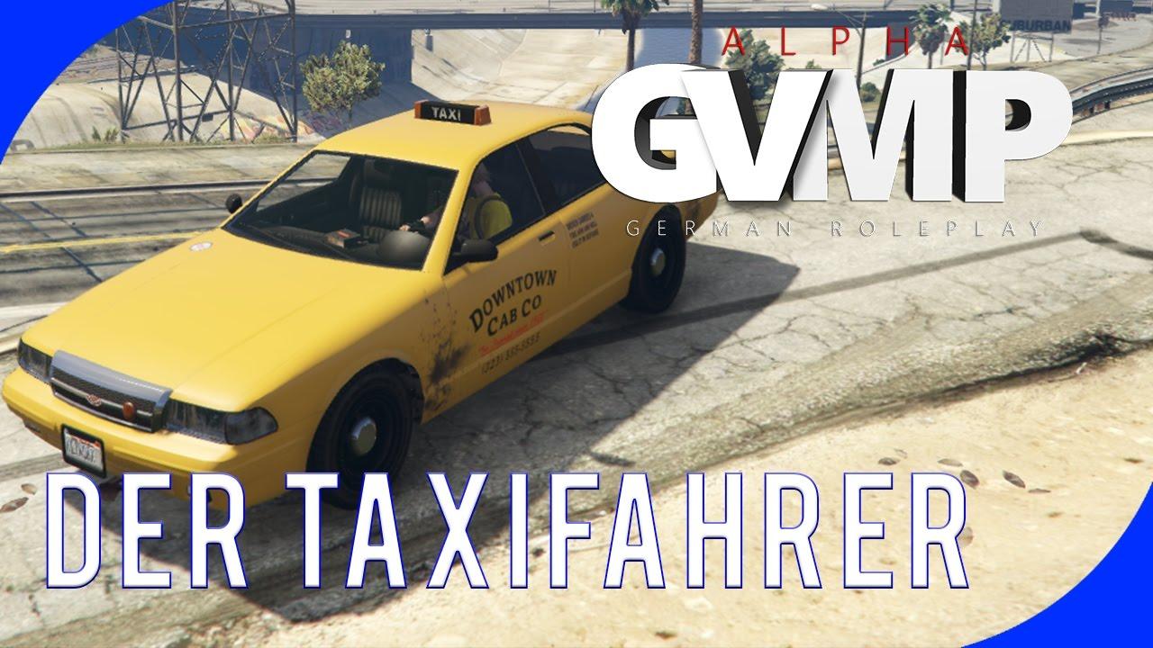 Gvmp Taxifahrer Job Gta V Multiplayer Der Mahoney Youtube