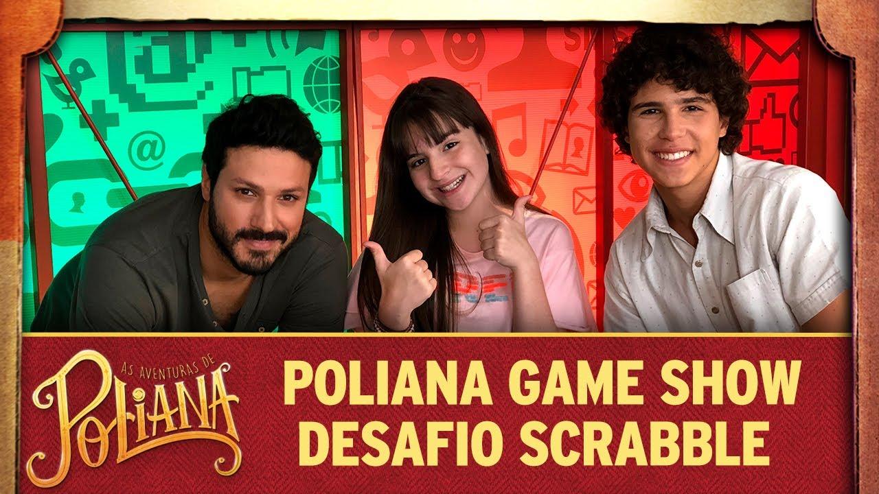 Desafio Scrabble | As Aventuras de Poliana