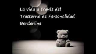 La vida a través del Trastorno de Personalidad Borderline