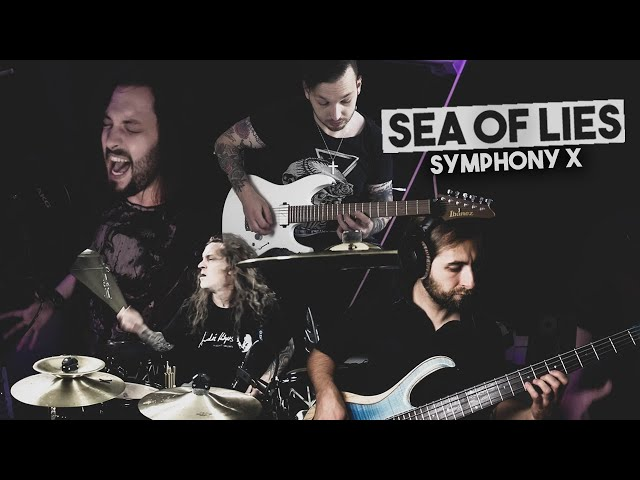 Sea of Lies - Symphony X (Full-Band-Cover)