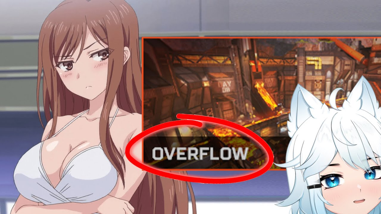 so Overflow is the best H*ntai wait apex map!!?