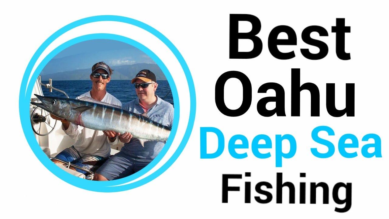Best oahu deep sea fishing youtube for Deep sea fishing oahu